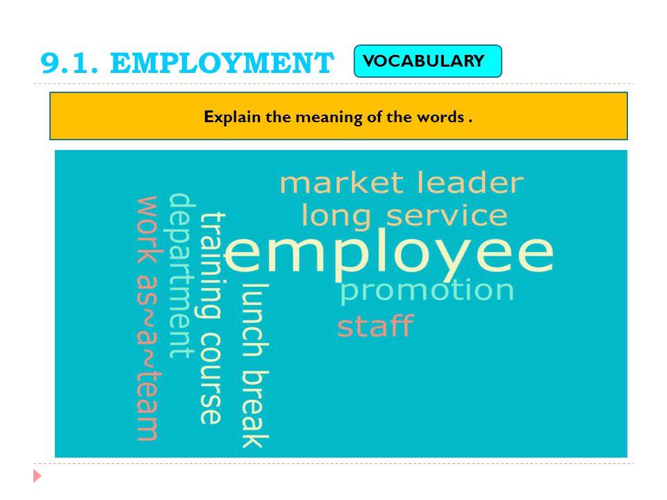 9.1.EMPLOYMENT Market leader ( n.