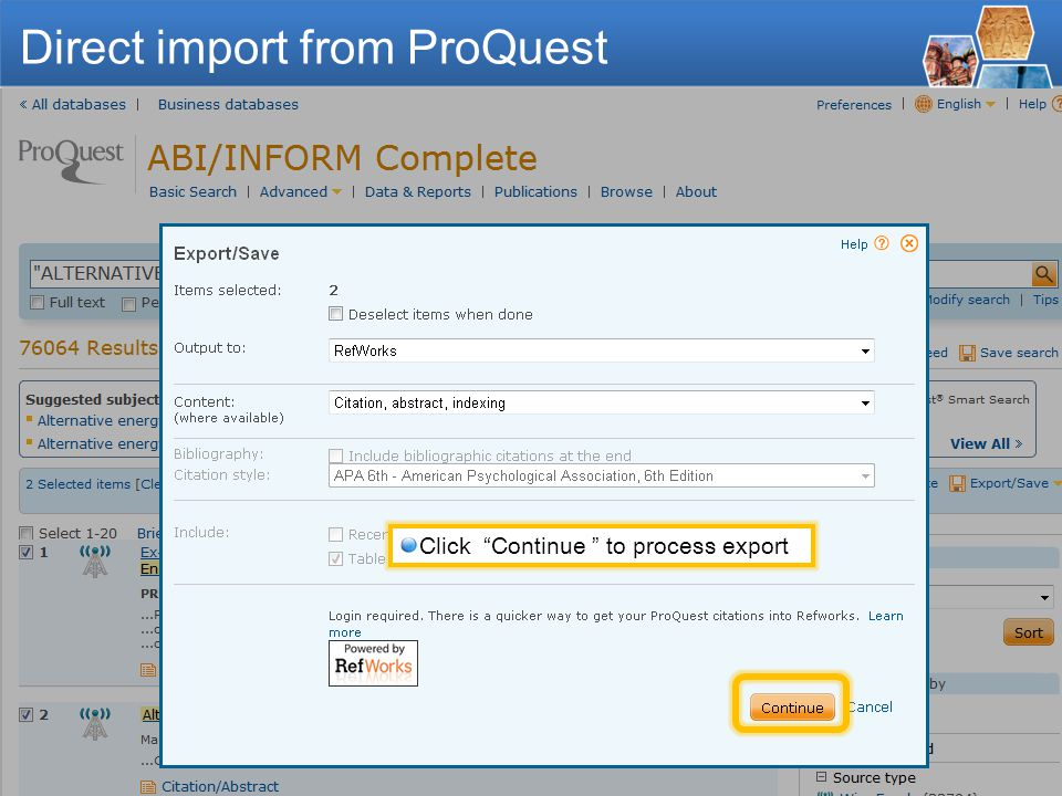 - 11 - Select references to export Click Export/Save and RefWorks: Direct import from ProQuest