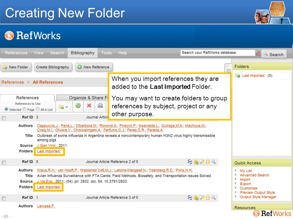 - 48 - Organizing References with Folders Create new folder Moving references between folders