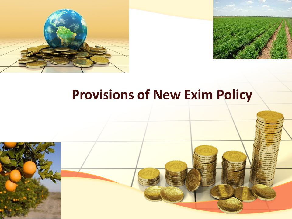 Provisions of New Exim Policy