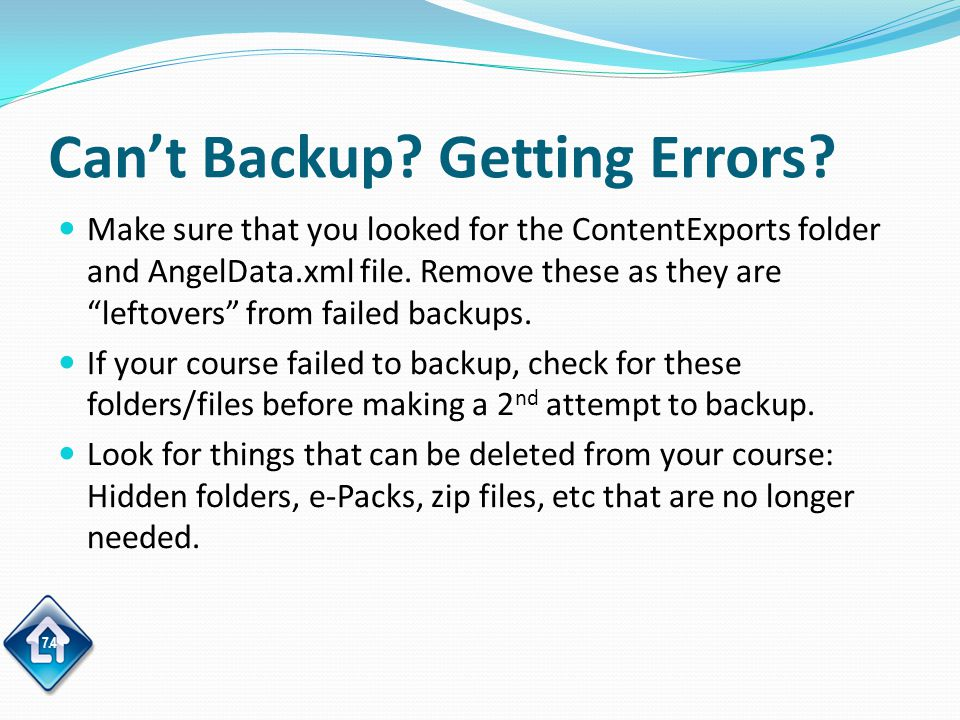 7.4 Can't Backup. Getting Errors.