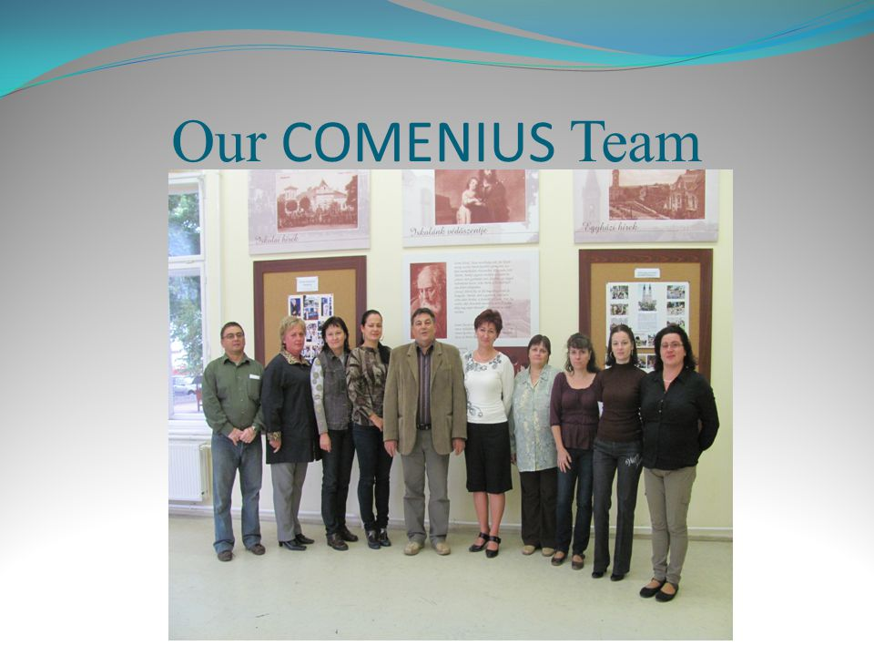 Our COMENIUS Team