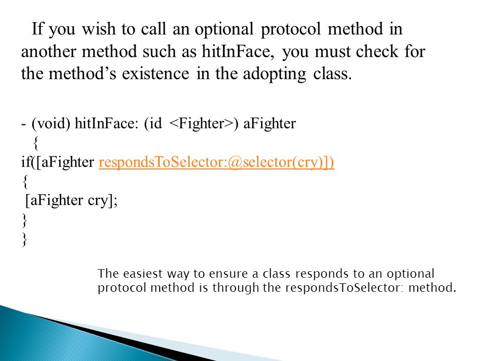 If you wish to call an optional protocol method in another method such as hitInFace, you must check for the method's existence in the adopting class.