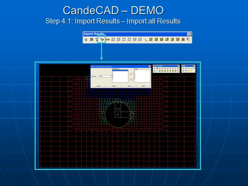 CandeCAD – DEMO Step 4.2: Import Results – View Displacement Results Select construction increment number to display