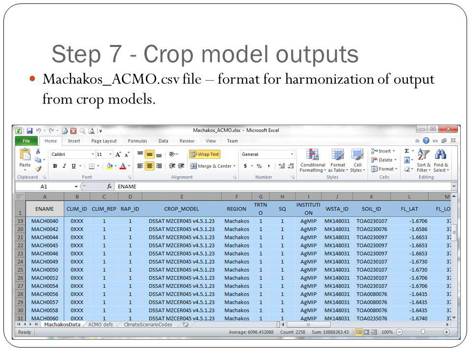 Step 7 - Crop model outputs Machakos_ACMO.csv file – format for harmonization of output from crop models.