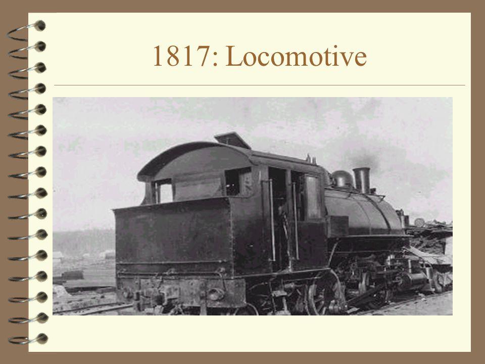 1817: Locomotive