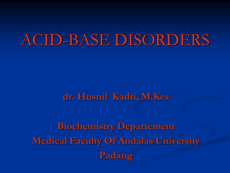 ACID-BASE DISORDERS dr.