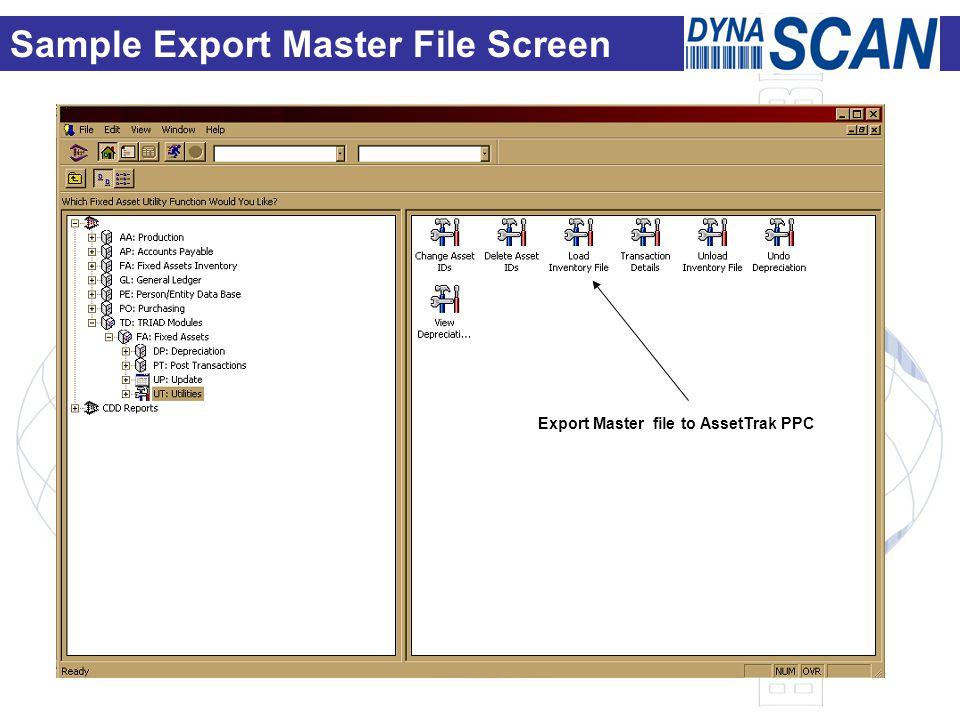 Sample Export Master File Screen Export Master file to AssetTrak PPC