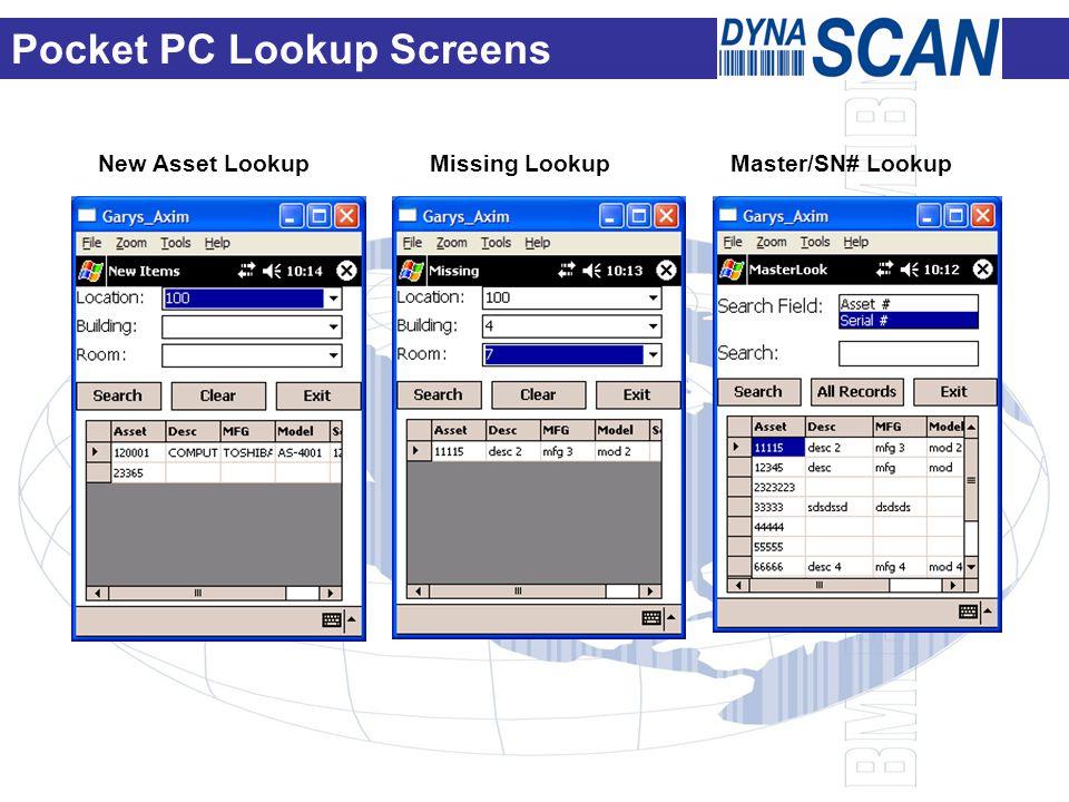 New Asset Lookup Missing Lookup Master/SN# Lookup Pocket PC Lookup Screens