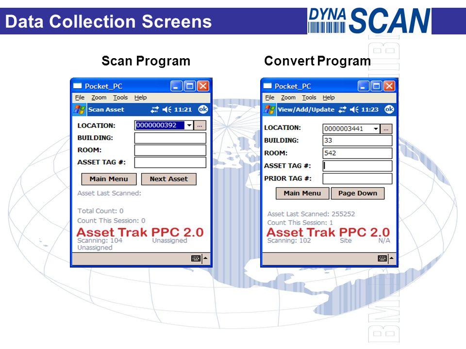 Scan Program Convert Program Data Collection Screens