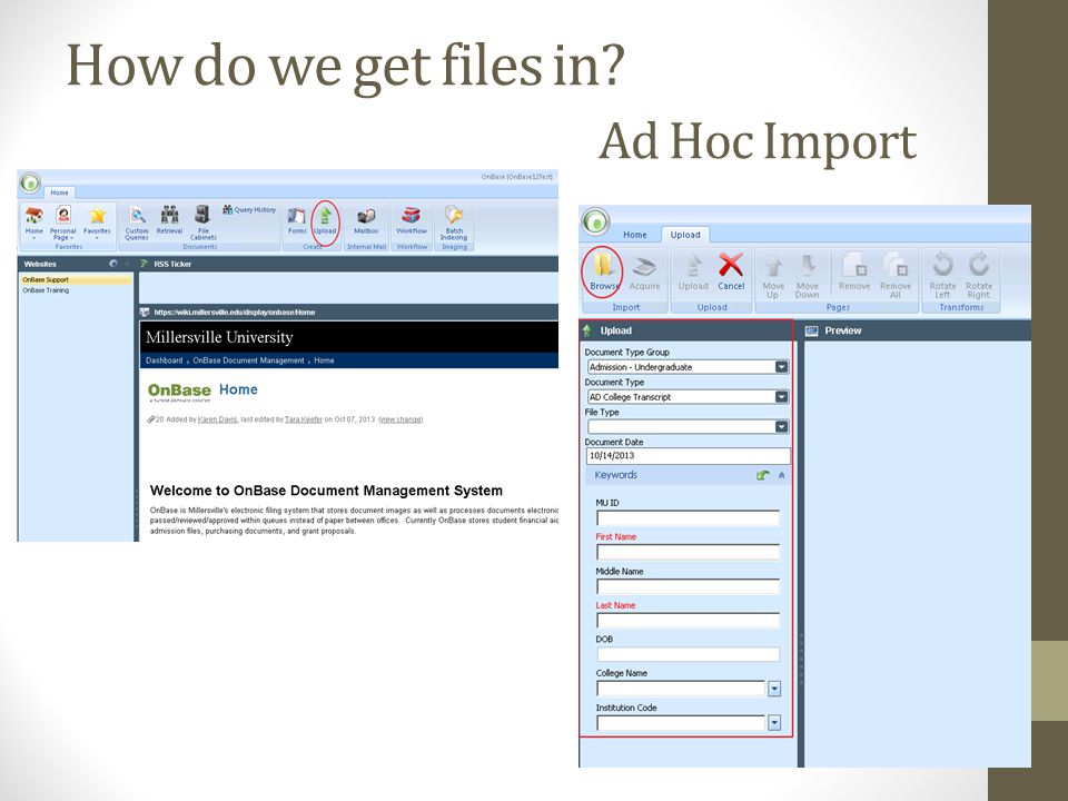 How do we get files in? Ad Hoc Import