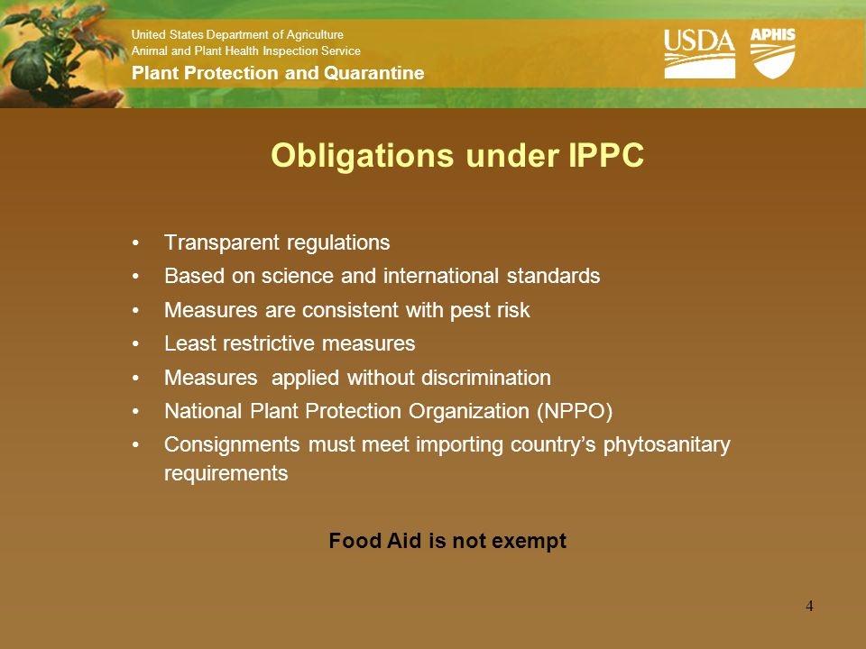 United States Department of Agriculture Animal and Plant Health Inspection Service Plant Protection and Quarantine 4 Obligations under IPPC Transparen