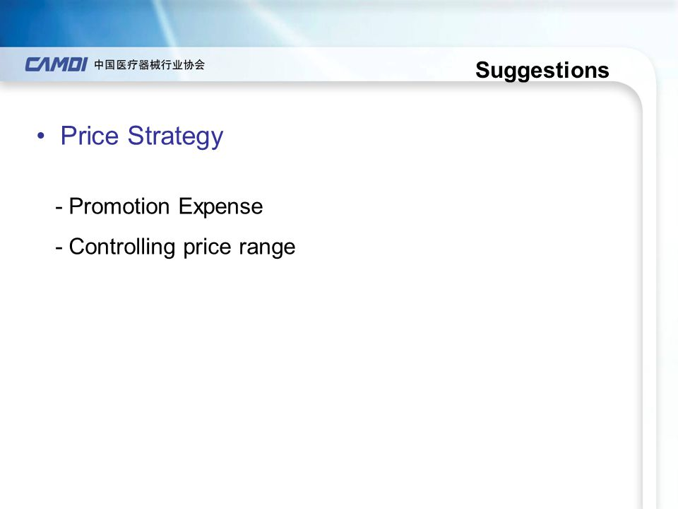 Suggestions Price Strategy - Promotion Expense - Controlling price range