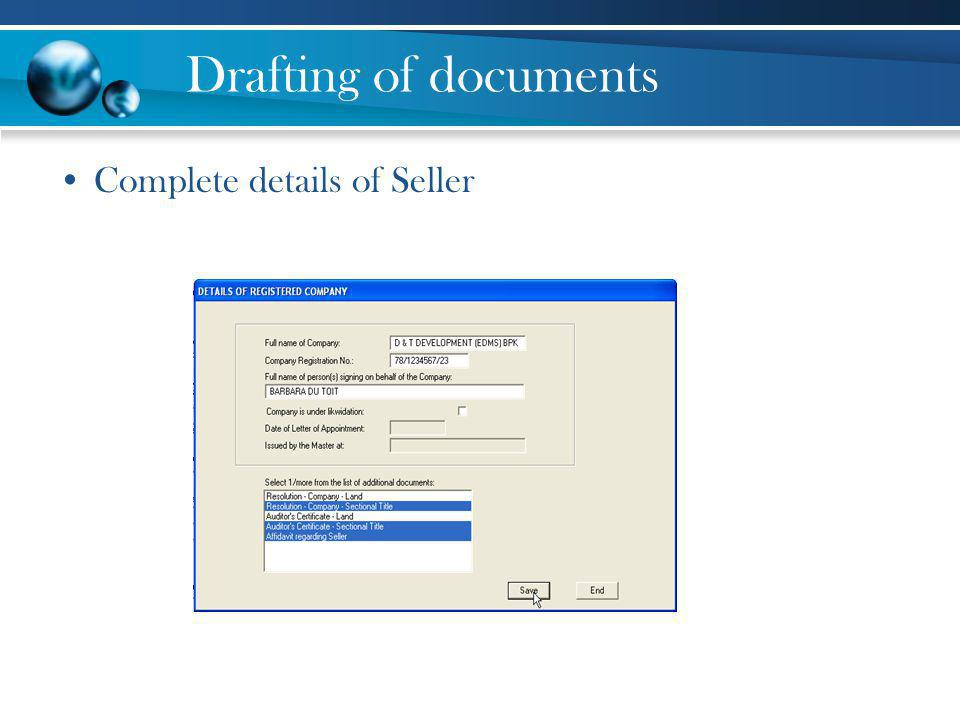 Drafting of documents Complete details of Seller
