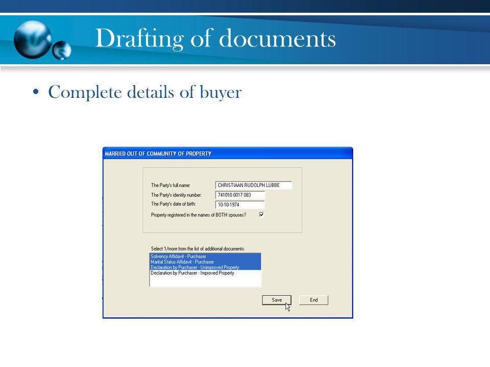 Drafting of documents Complete details of buyer