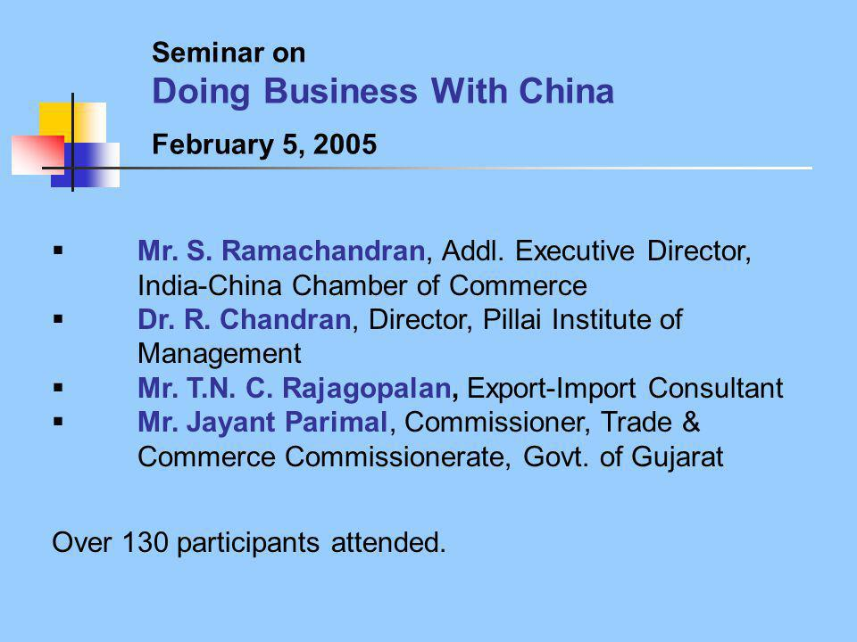 Seminar on Doing Business With China February 5, 2005  Mr.