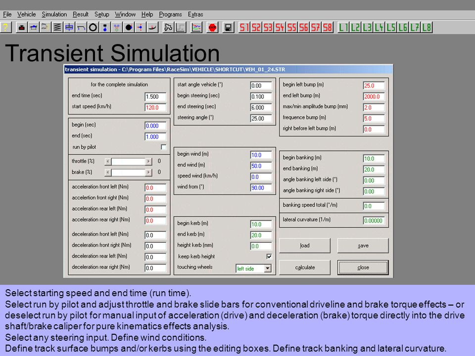 Transient Simulation Select starting speed and end time (run time).