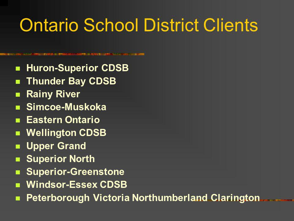 Business Focus  SDS assists Canadian School Districts improve the effectiveness & efficiency of their administrative functions, thereby freeing funds