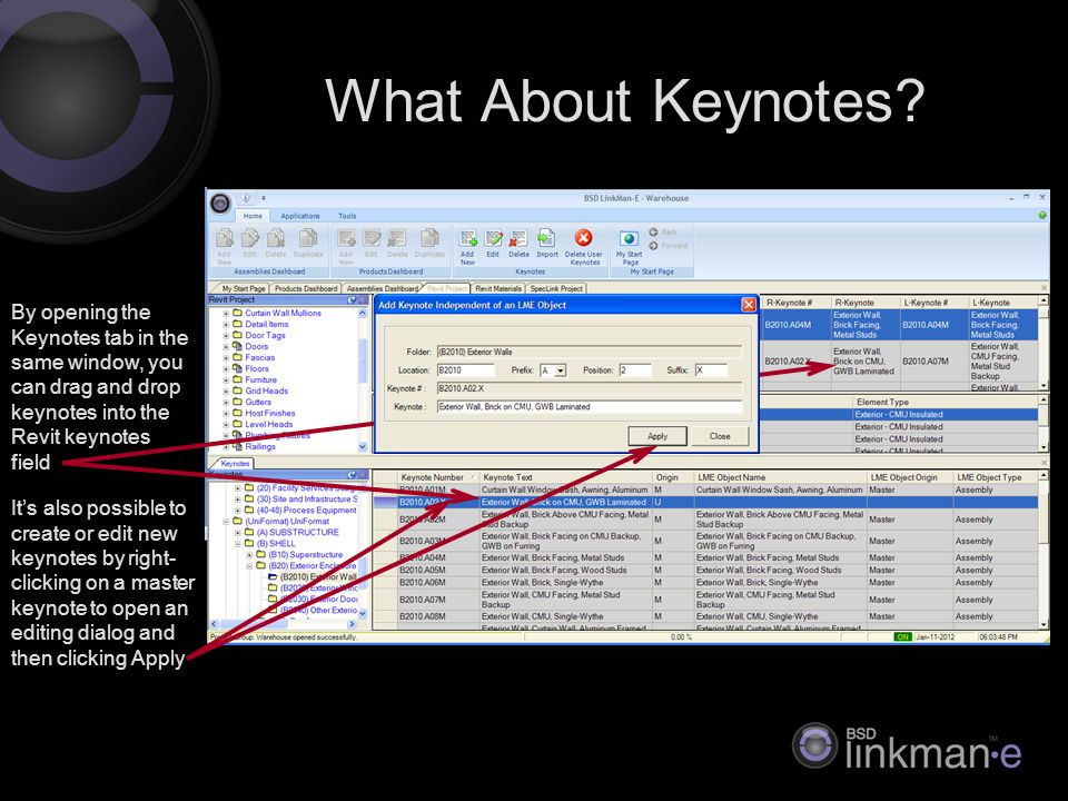 By opening the Keynotes tab in the same window, you can drag and drop keynotes into the Revit keynotes field What About Keynotes.
