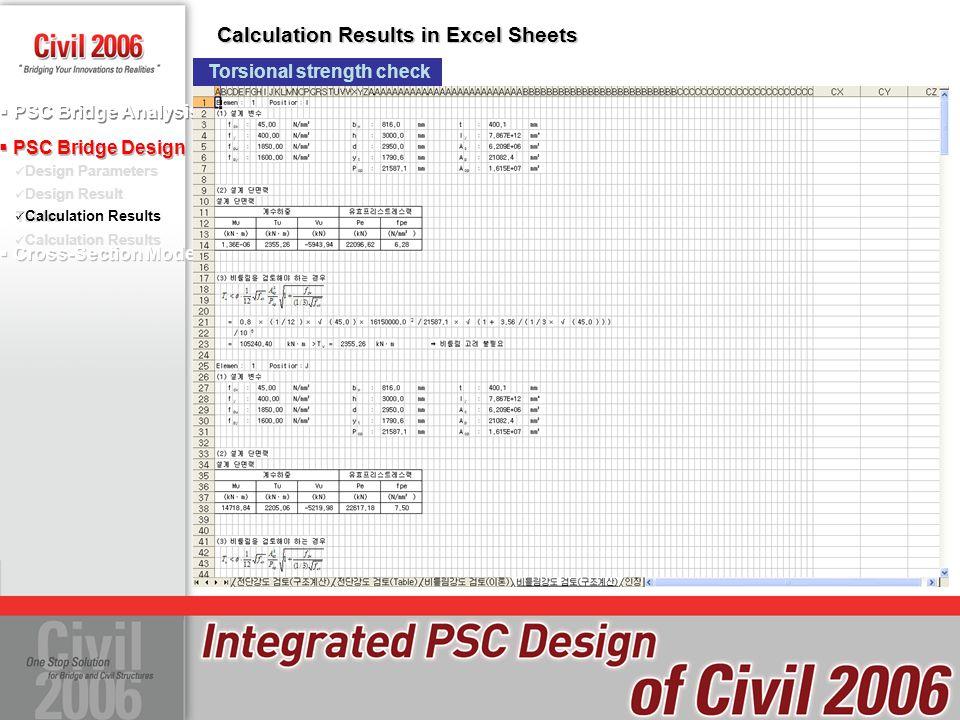  PSC Bridge Design Design Parameters Design Result Tables Calculation Results  PSC Bridge Analysis  Cross-Section Model Calculation Results Calcula