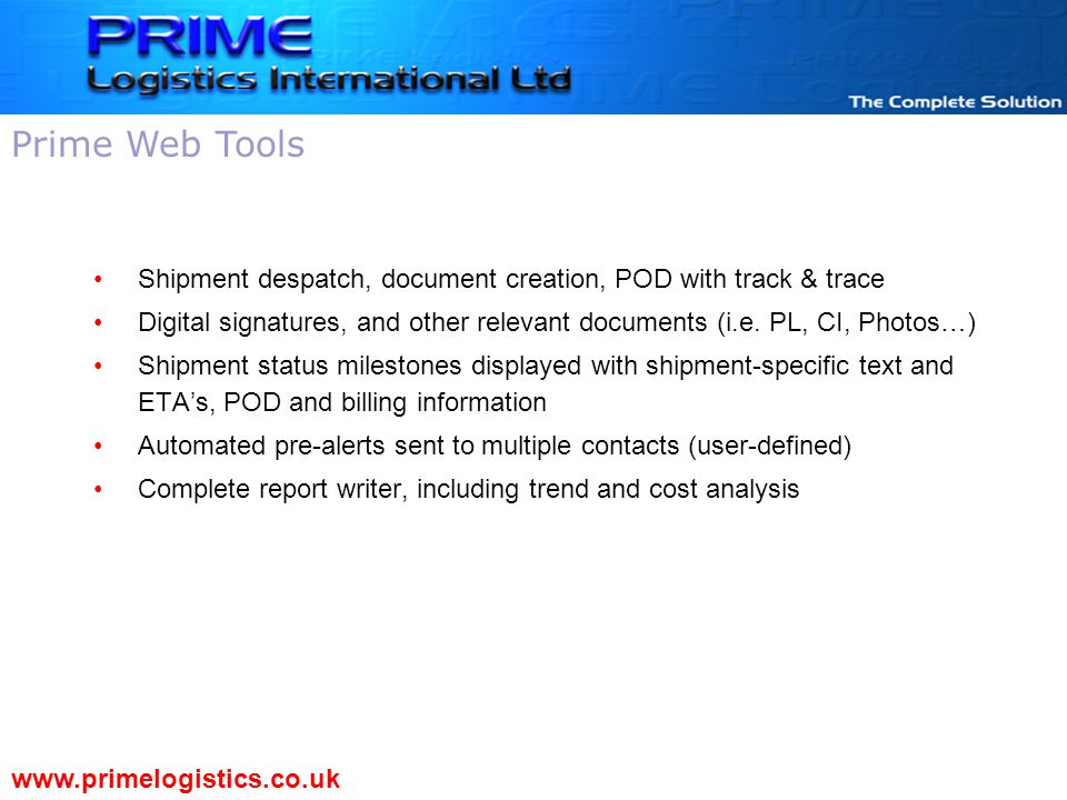 Shipment despatch, document creation, POD with track & trace Digital signatures, and other relevant documents (i.e.