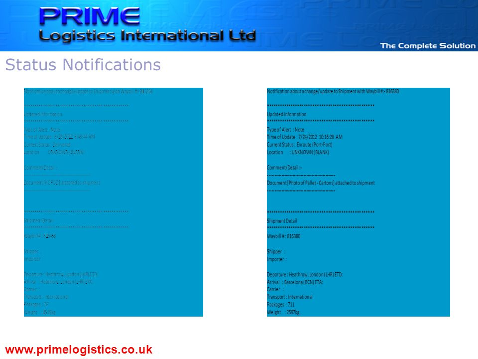 www.primelogistics.co.uk Status Notifications