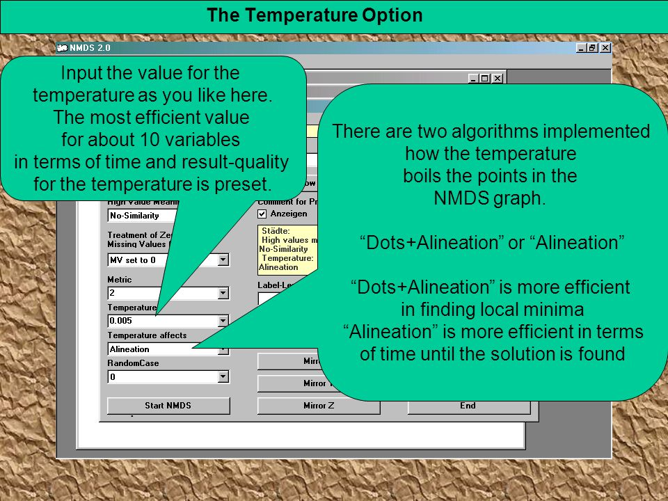 The Temperature Option. Input the value for the temperature as you like here.