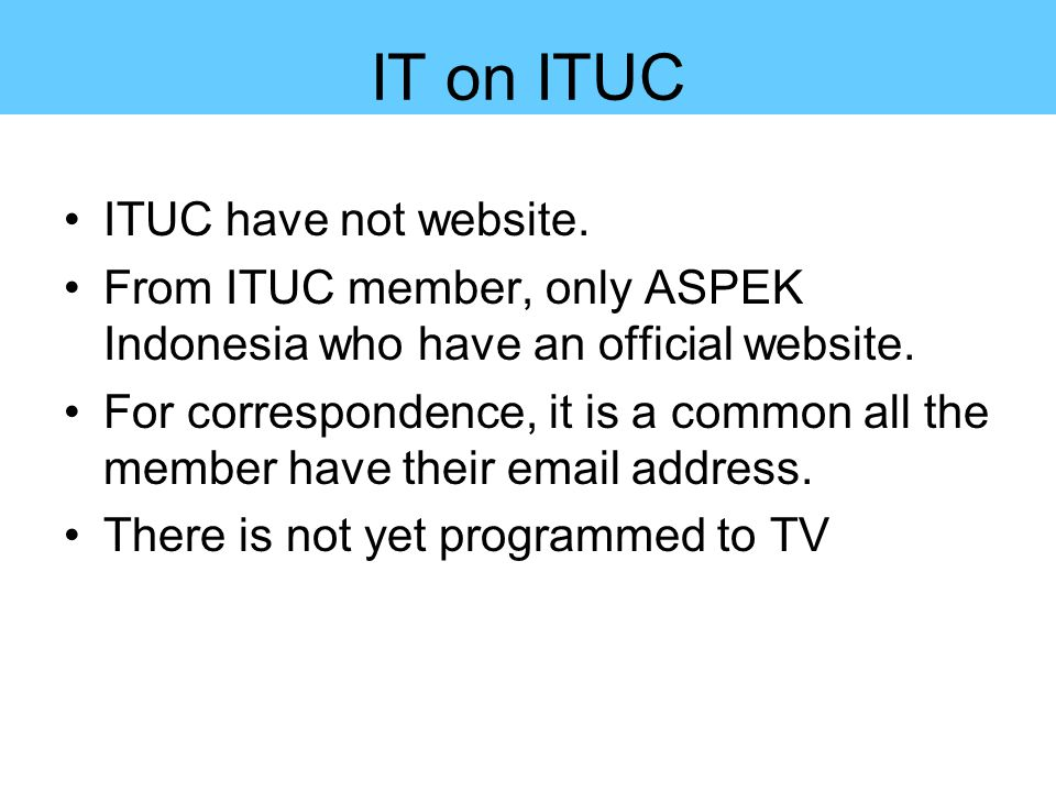 IT on ITUC ITUC have not website.
