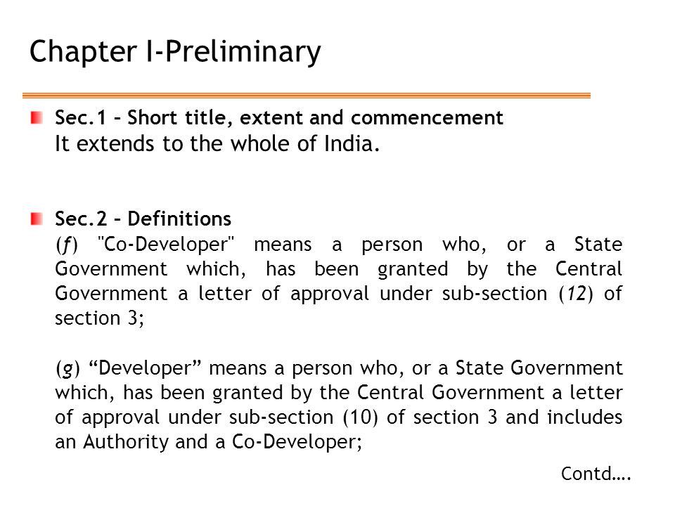 Chapter I-Preliminary Sec.1 – Short title, extent and commencement It extends to the whole of India.