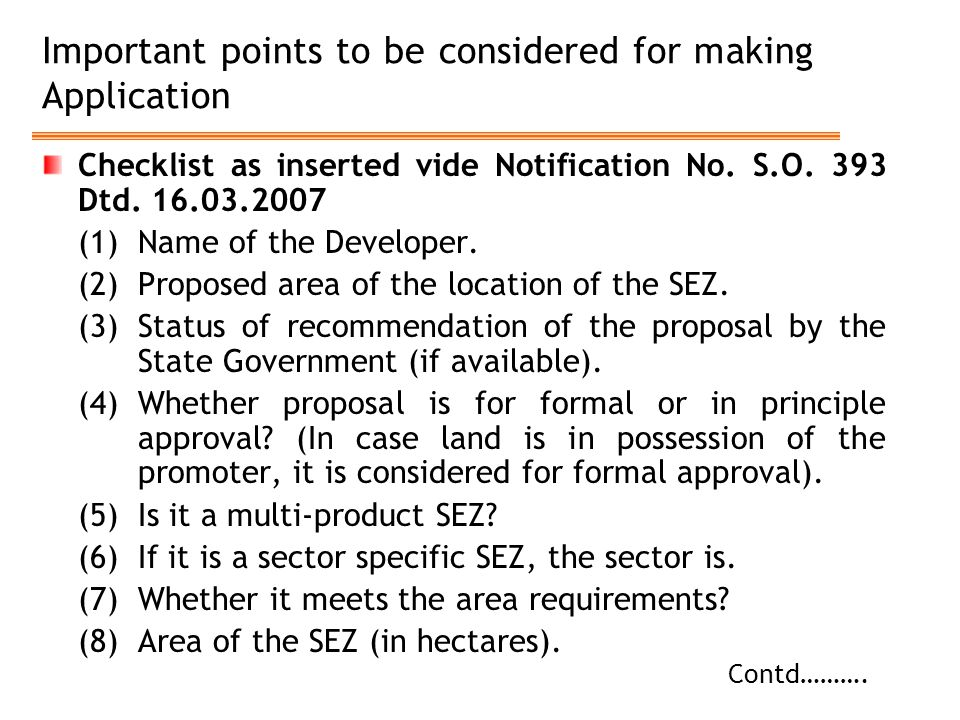 Important points to be considered for making Application Checklist as inserted vide Notification No. S.O. 393 Dtd. 16.03.2007 (1)Name of the Developer