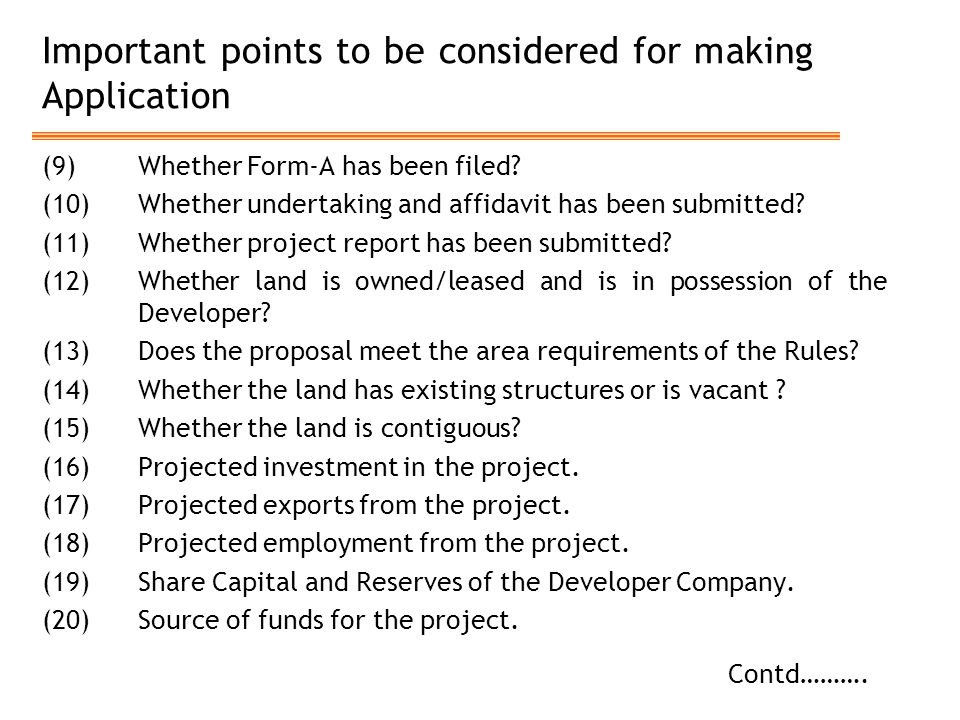 Important points to be considered for making Application (9)Whether Form-A has been filed? (10) Whether undertaking and affidavit has been submitted?