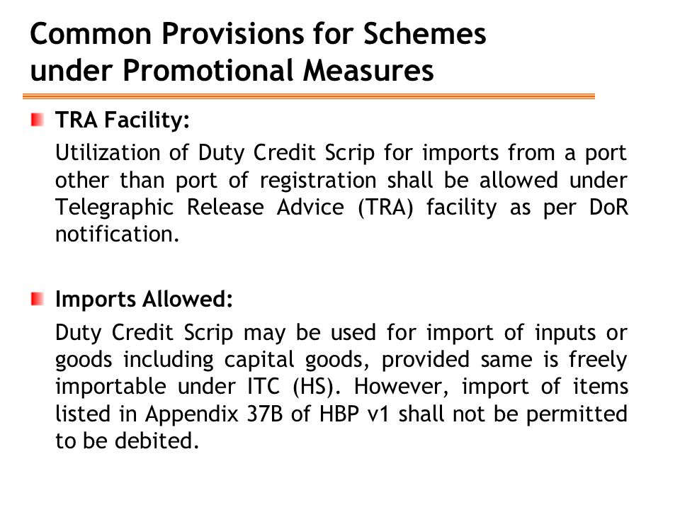 Common Provisions for Schemes under Promotional Measures TRA Facility: Utilization of Duty Credit Scrip for imports from a port other than port of reg
