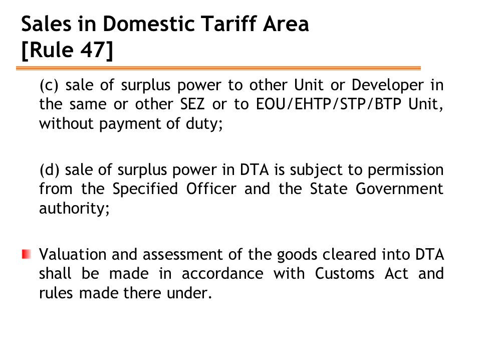 Sales in Domestic Tariff Area [Rule 47] (c) sale of surplus power to other Unit or Developer in the same or other SEZ or to EOU/EHTP/STP/BTP Unit, wit