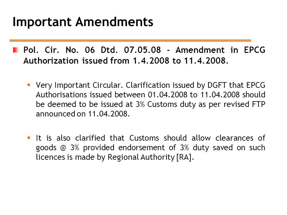 Important Amendments Pol.Cir. No. 06 Dtd.