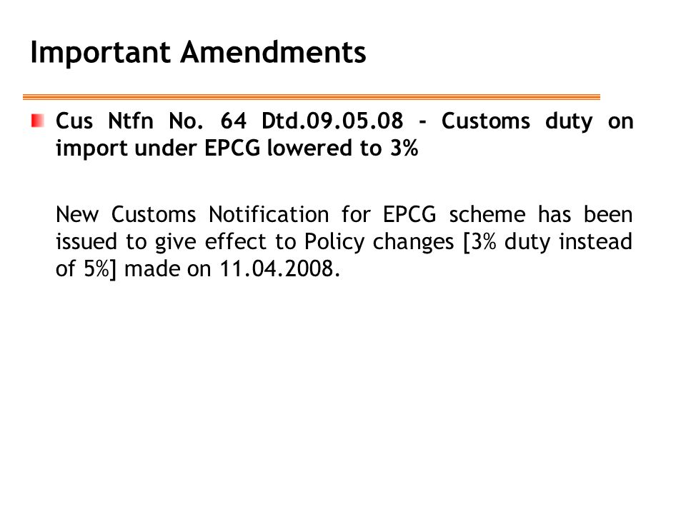 Important Amendments Cus Ntfn No.