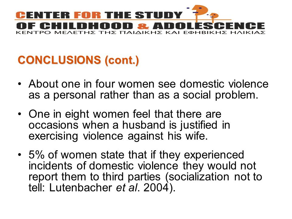 About one in four women see domestic violence as a personal rather than as a social problem.