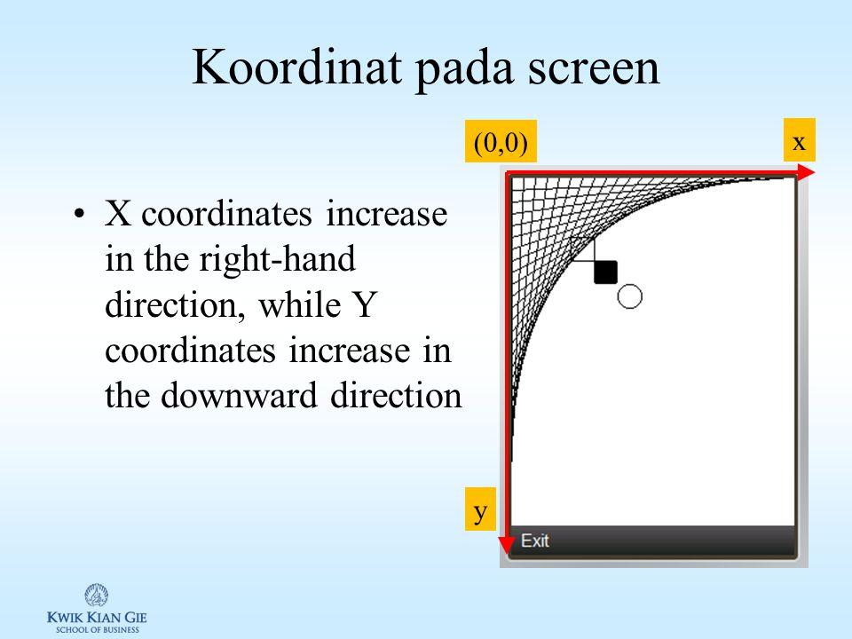 Mendapatkan ukuran Screen to display Pada canvas digunakan: int w = getWidth(); int h = getHeight(); Dari Form/VMD myCanvas = new MyCanvas(this); myCanvas.setCommandListener(myCanvas); // 5 pixel digunalkan untuk meletakan command :-.