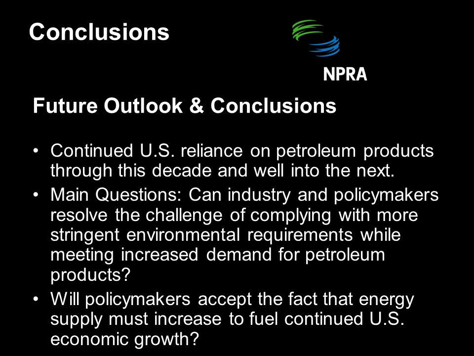 Future Outlook & Conclusions Continued U.S.