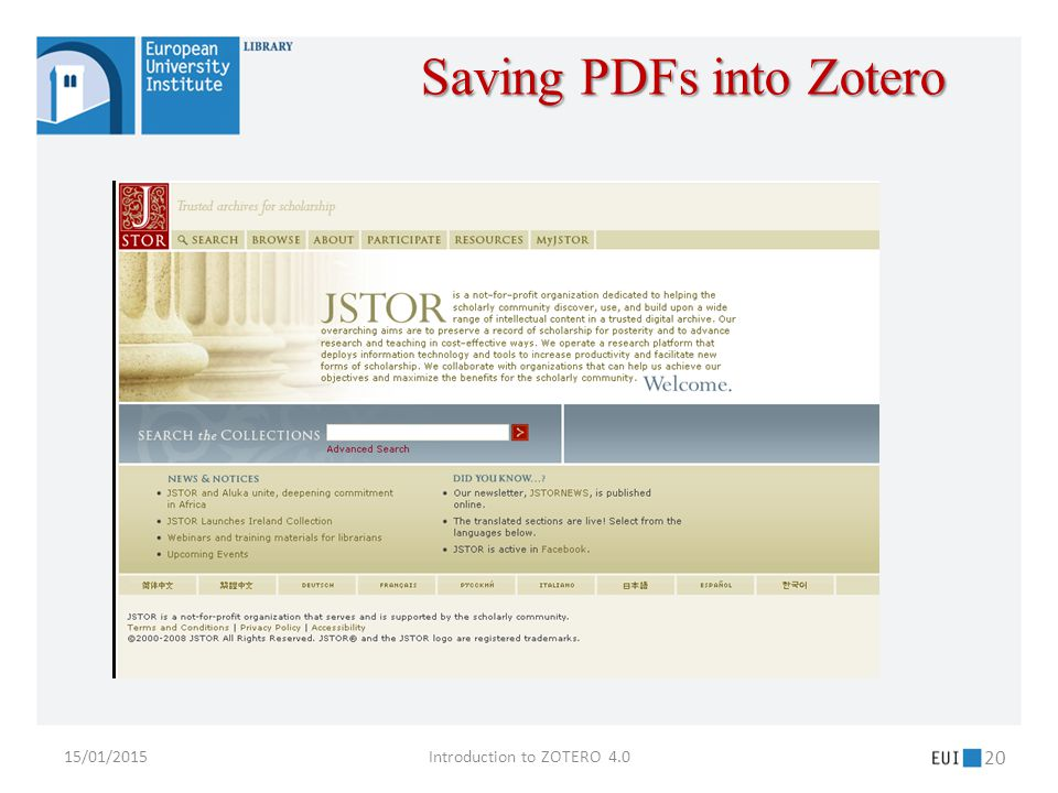 15/01/2015Introduction to ZOTERO 4.0 20 Saving PDFs into Zotero
