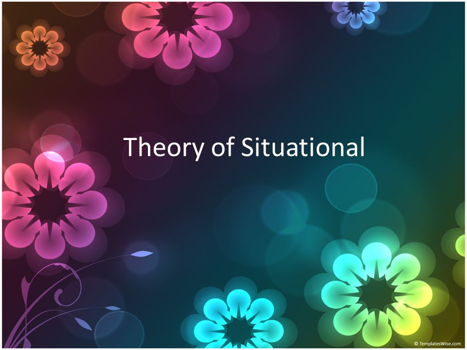 Theory of Situational