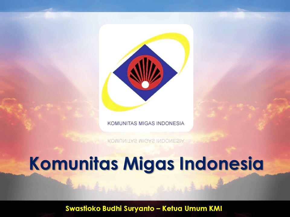 Komunitas Migas Indonesia Swastioko Budhi Suryanto – Ketua Umum KMI