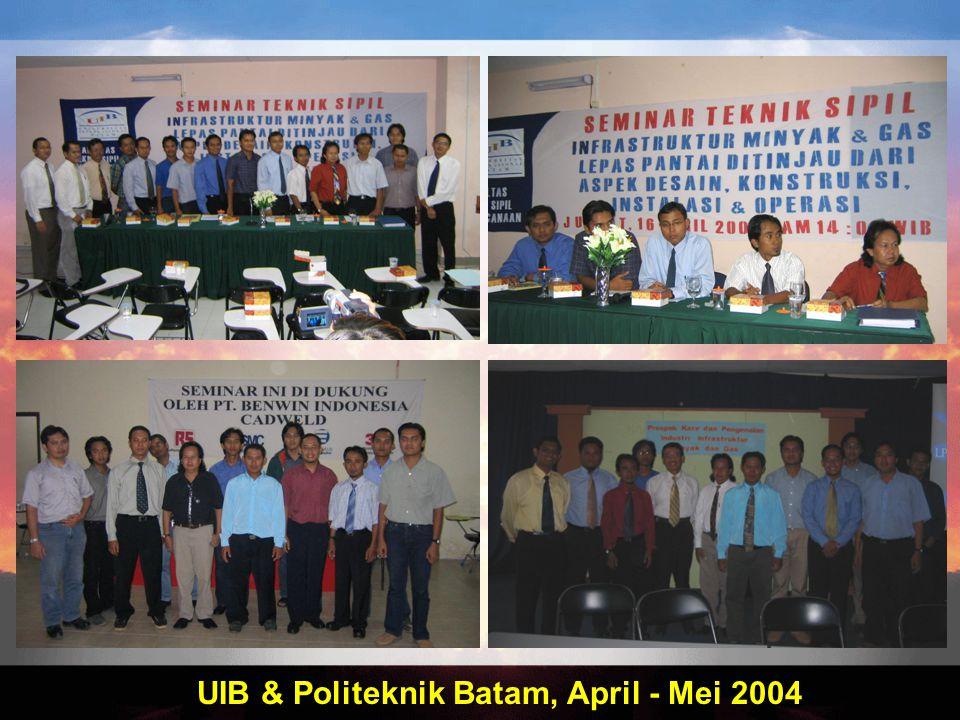 UIB & Politeknik Batam, April - Mei 2004