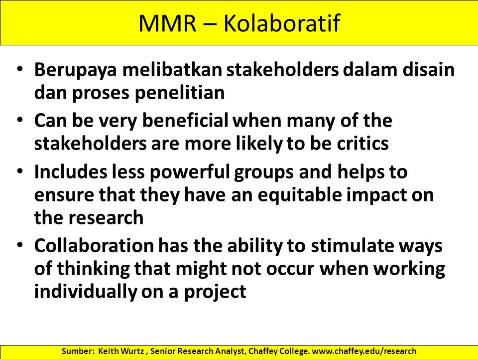 Merancang MMR The key to any study is the research question(s) because this dictates the selection of the research methods In designing a study the underlying purpose is the reason for doing it, and is a necessary component Why are we doing the study.
