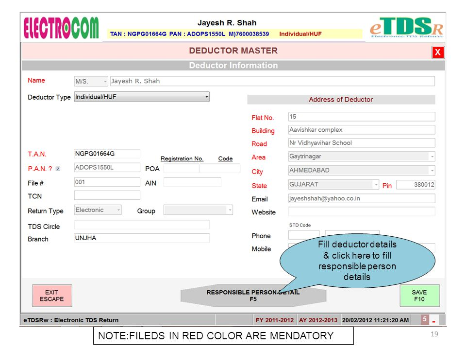 Fill deductor details & click here to fill responsible person details NOTE:FILEDS IN RED COLOR ARE MENDATORY 19