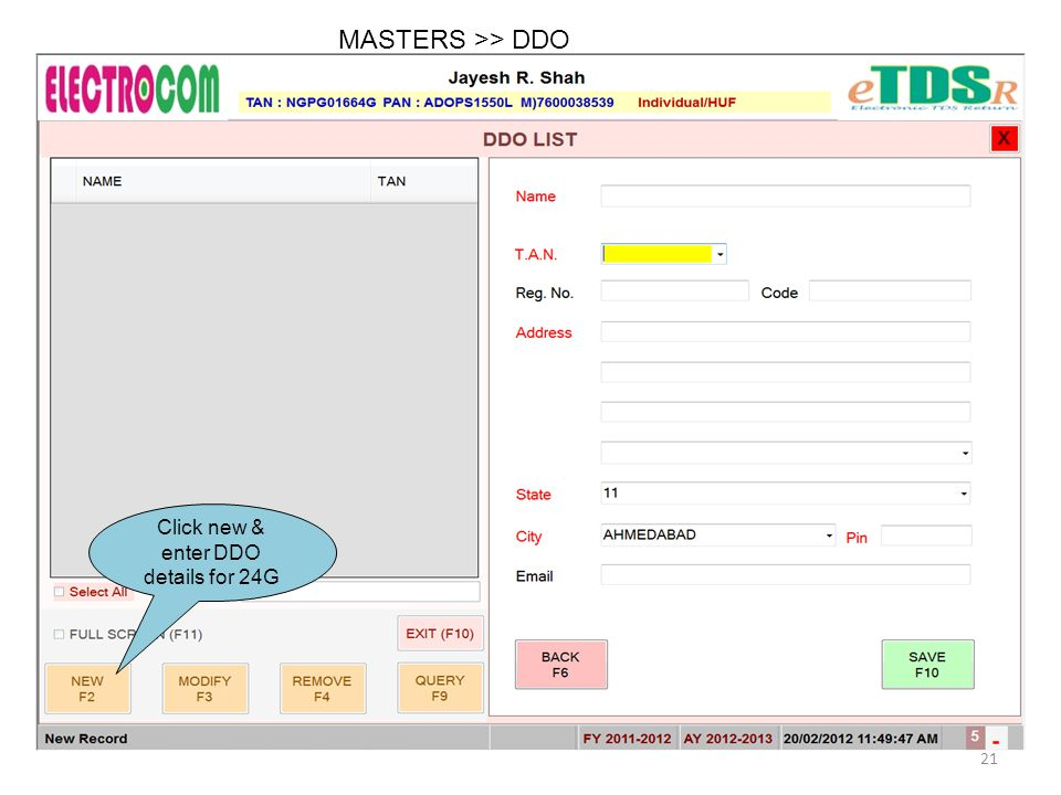 MASTERS >> DDO Click new & enter DDO details for 24G 21