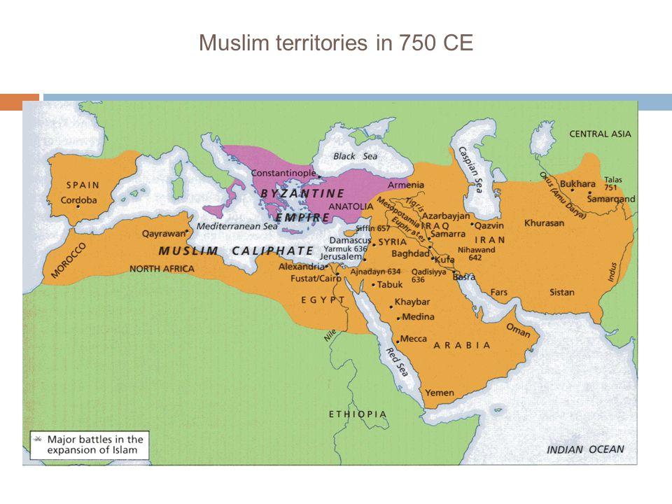 Muslim territories in 750 CE
