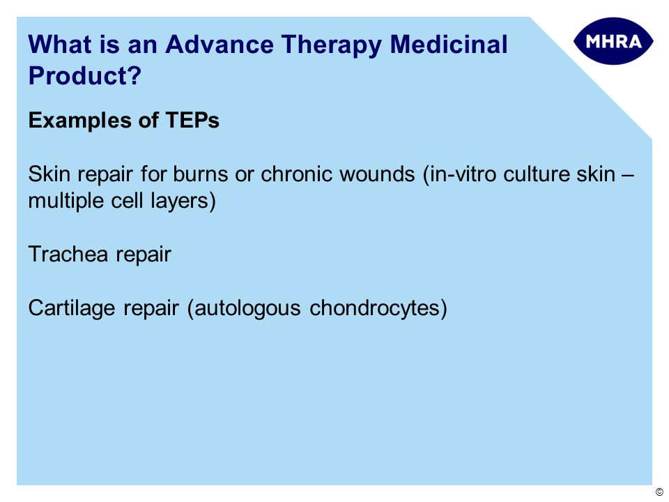 © What is an Advance Therapy Medicinal Product.