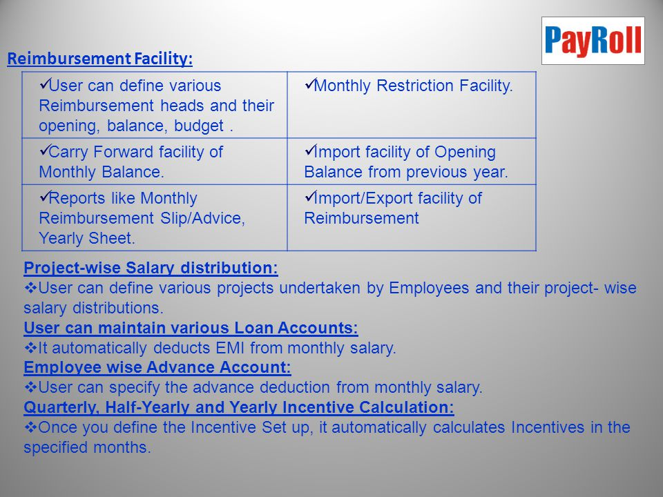 E-Mail Facility of Pay Slips:  Once All Employee's e-mail addresses saved in Master Details, it can email the pay slip automatically to all/selected employees with user- defined message, subject and Excel/Word/PDF/HTML Format.