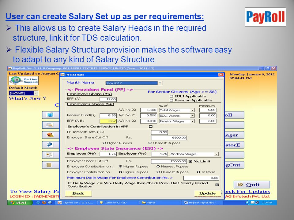 Features of Gen Payroll: Dynamic Formula Creations for Salary Calculation:  Different types of Formulas can be set according to different criteria/co