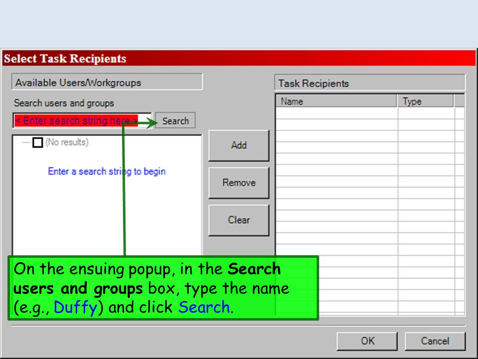 On the ensuing popup, in the Search users and groups box, type the name (e.g., Duffy) and click Search.